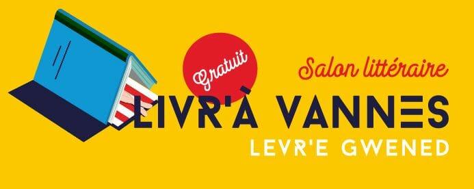 Livr'à Vannes, les 4, 5 et 6 juin 2021