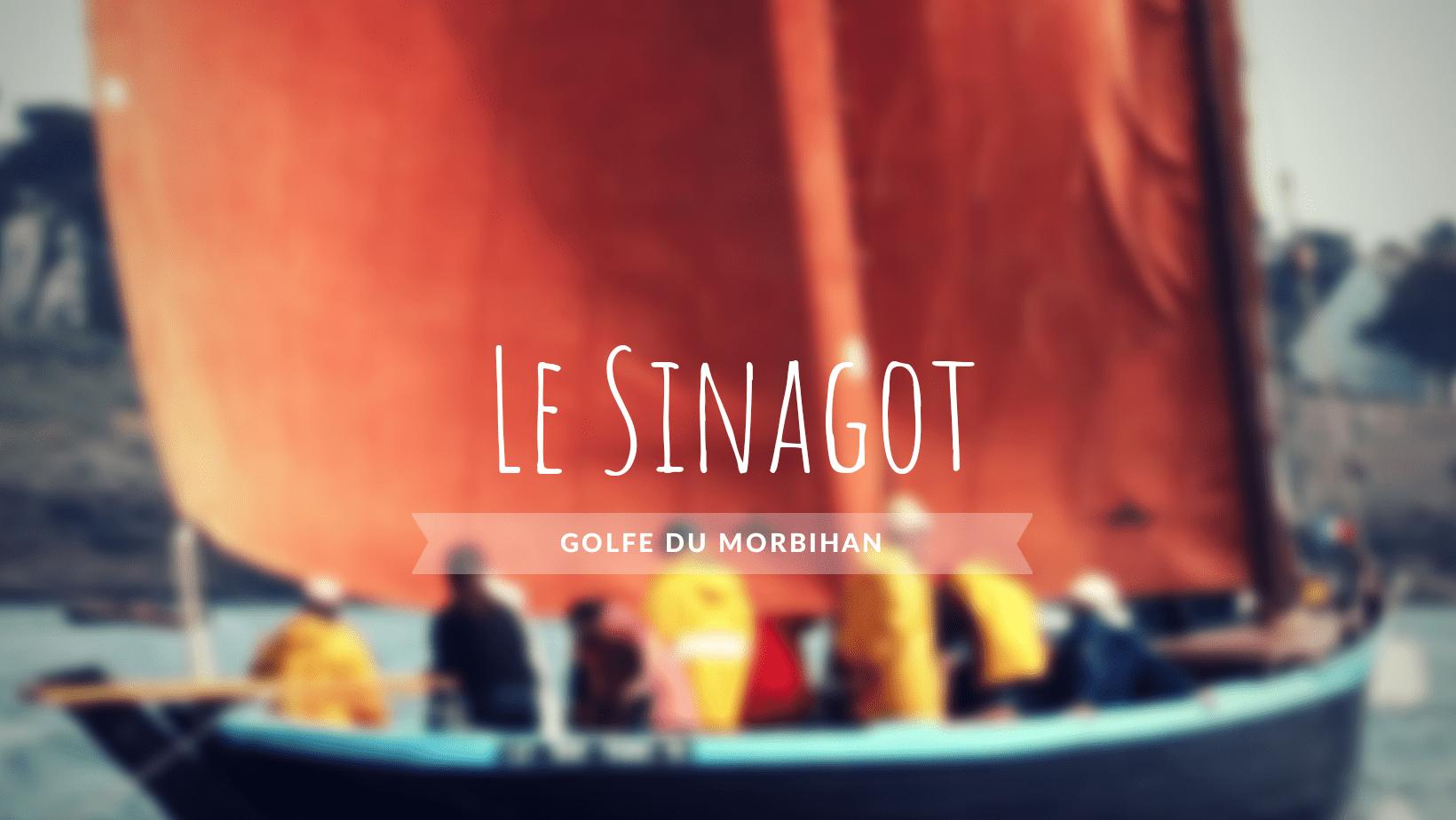 Le sinagot ou sinago, bateau typique du Golfe du Morbihan