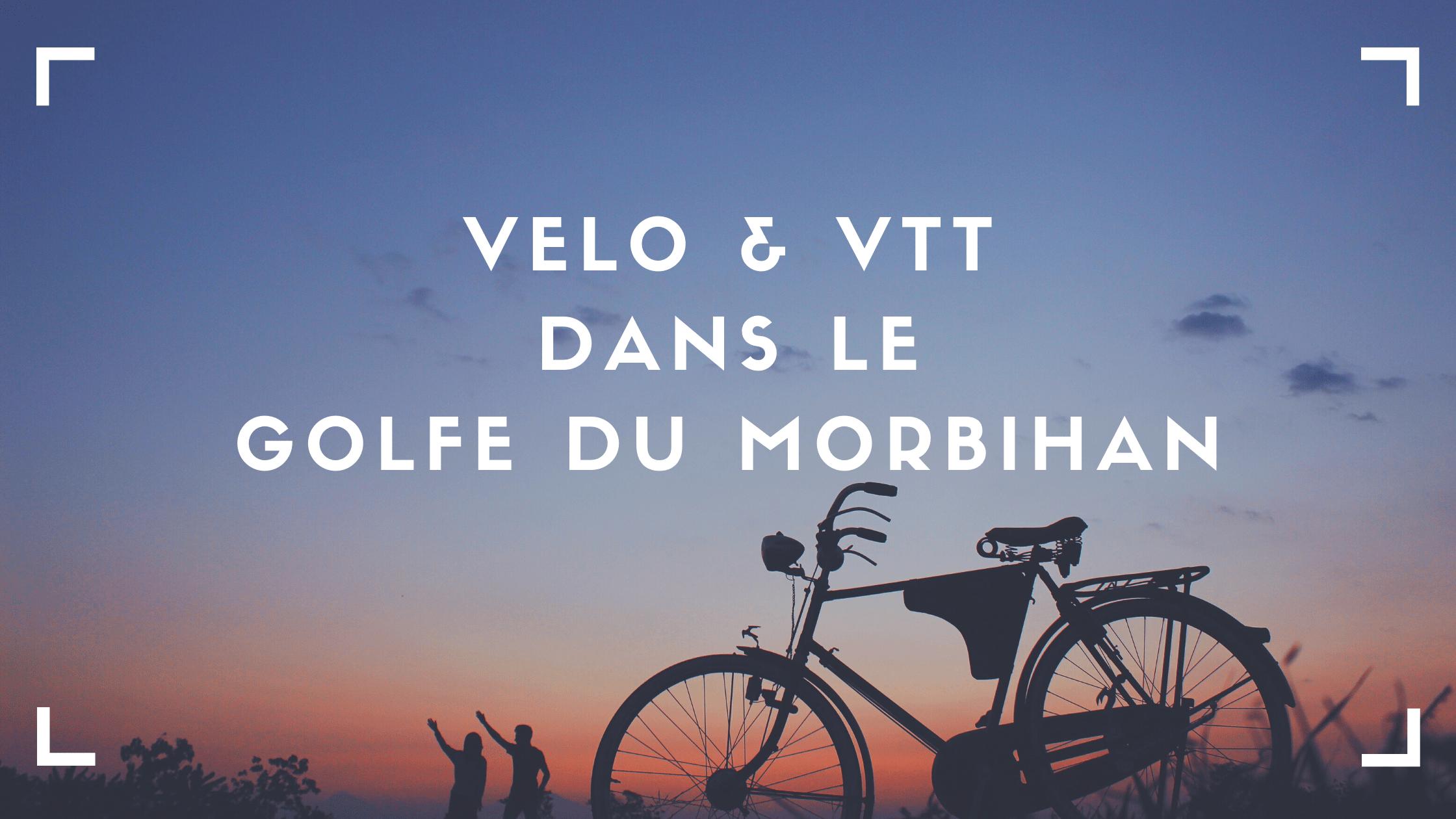 Balades à vélo dans le golfe du Morbihan