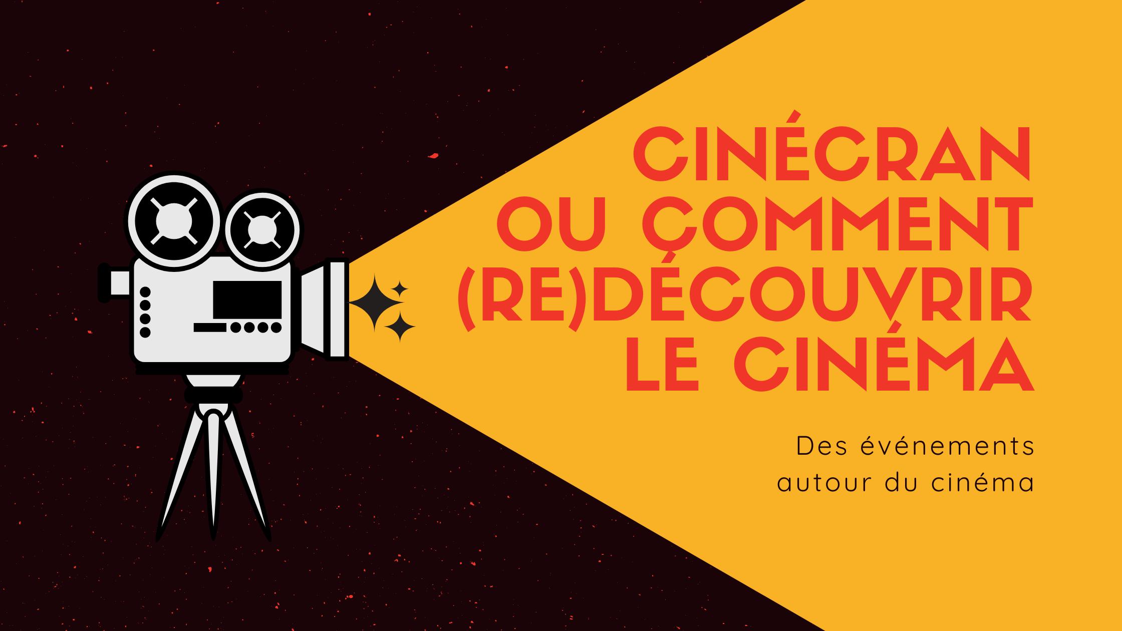 Cinécran ou comment (re)découvrir le cinéma