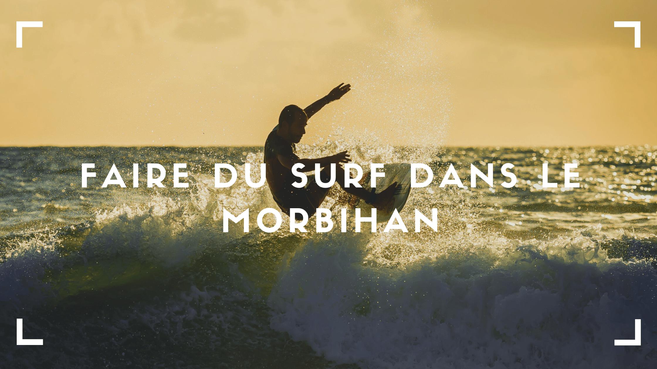 Faire du surf dans le Morbihan